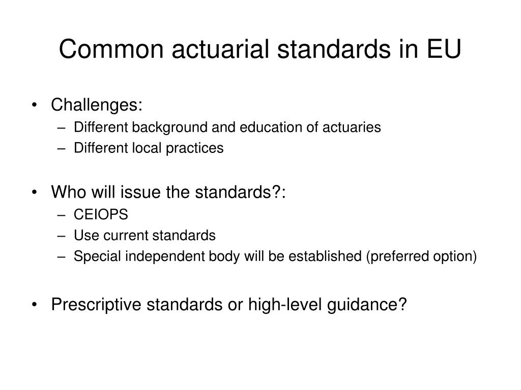 Common actuarial standards in EU