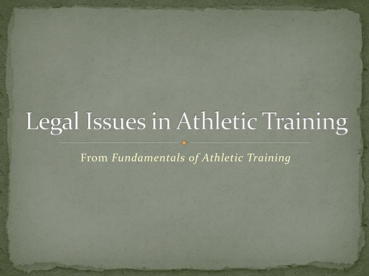 legal issues in athletic training n.