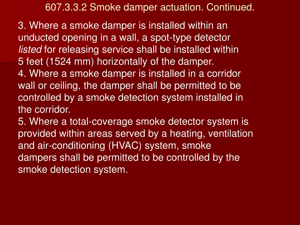 607.3.3.2 Smoke damper actuation. Continued.
