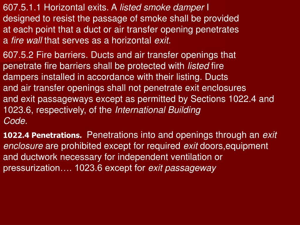 607.5.1.1 Horizontal exits. A