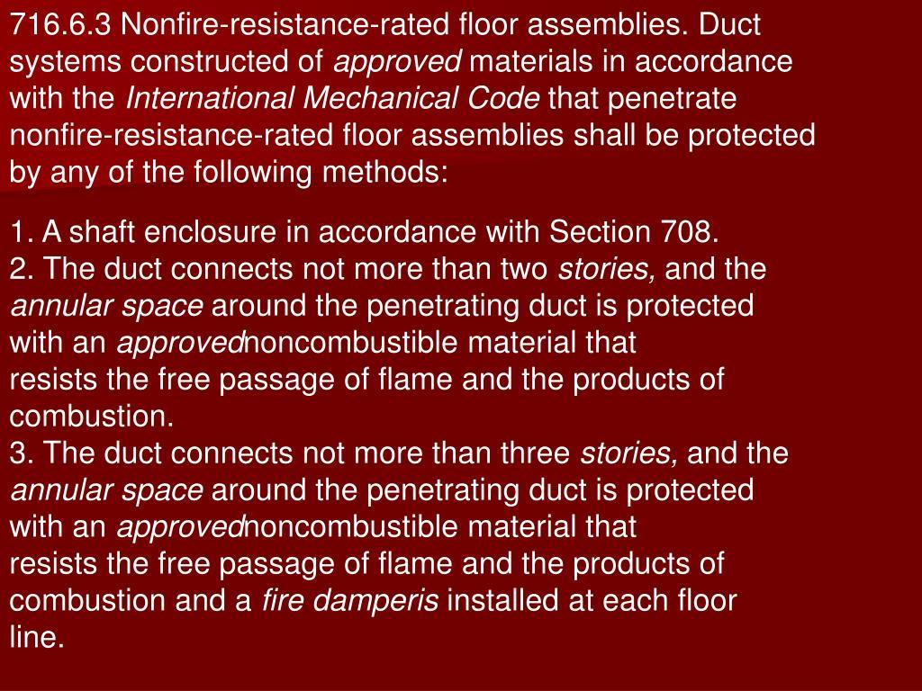716.6.3 Nonfire-resistance-rated floor assemblies. Duct