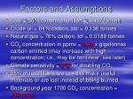 factors and assumptions