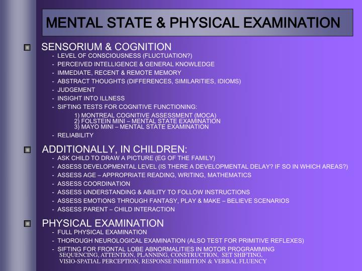 MENTAL STATE & PHYSICAL EXAMINATION