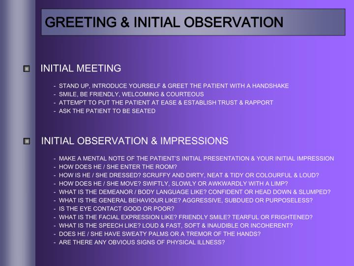 GREETING & INITIAL OBSERVATION
