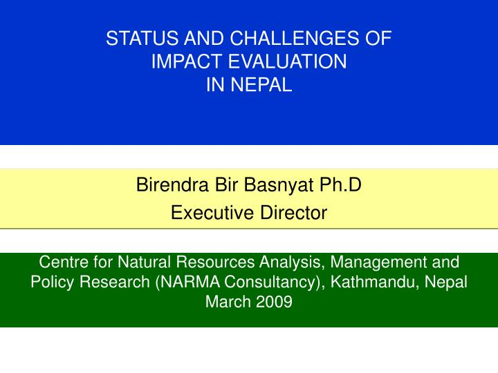 status and challenges of impact evaluation in nepal n.