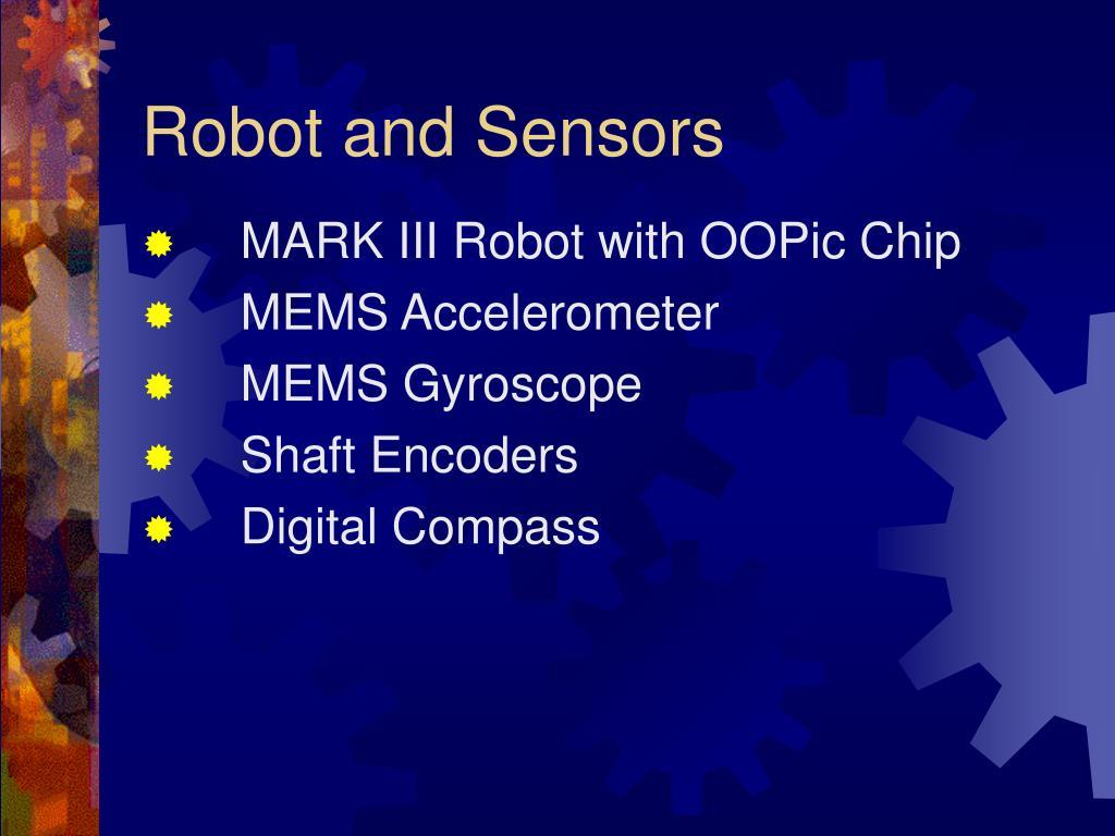 Robot and Sensors