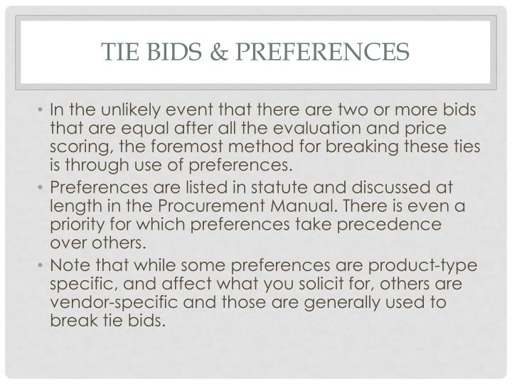 Tie bids	 & preferences