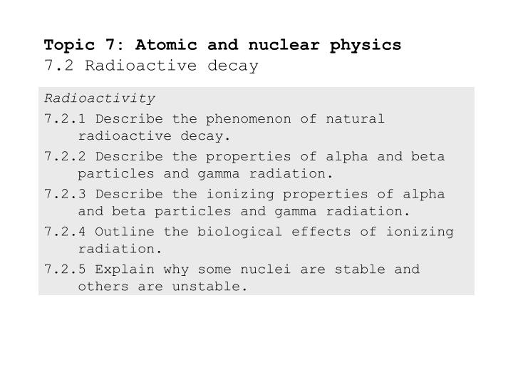 topic 7 atomic and nuclear physics 7 2 radioactive decay n.