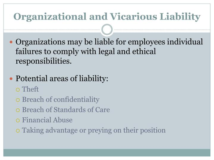 Ppt Organizational And Vicarious Liability Powerpoint Presentation