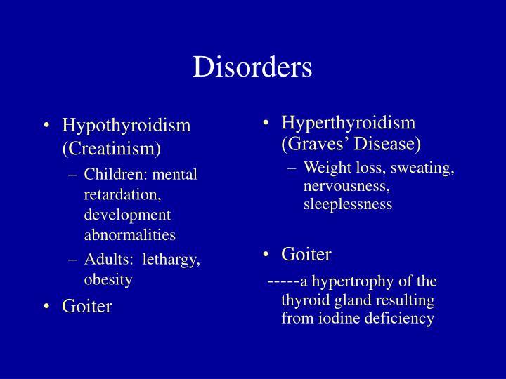 Hypothyroidism (Creatinism)