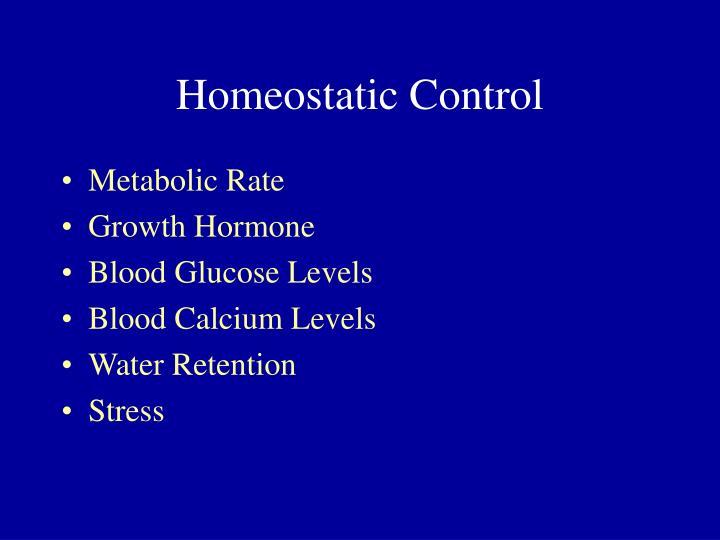 Homeostatic Control