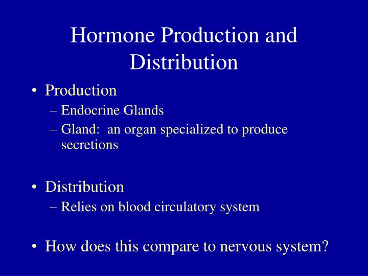 Hormone Production and Distribution