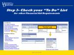 step 3 check your to do list for other financial aid requirements