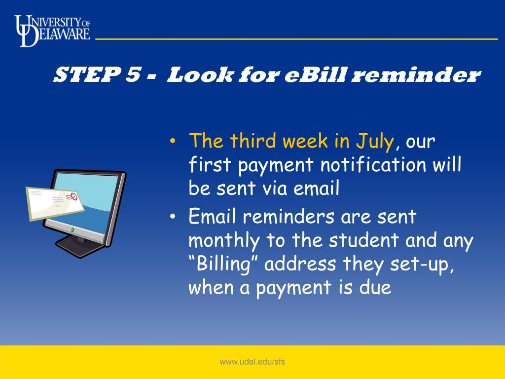STEP 5 -  Look for eBill reminder