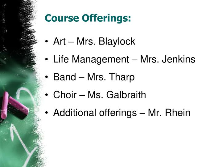 Course Offerings: