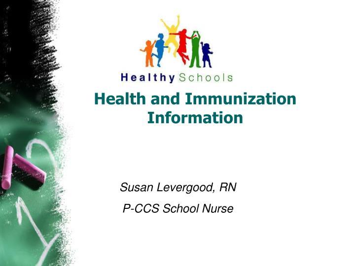 Health and immunization information