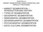 chapter 5 market segmentation target marketing and product positioning