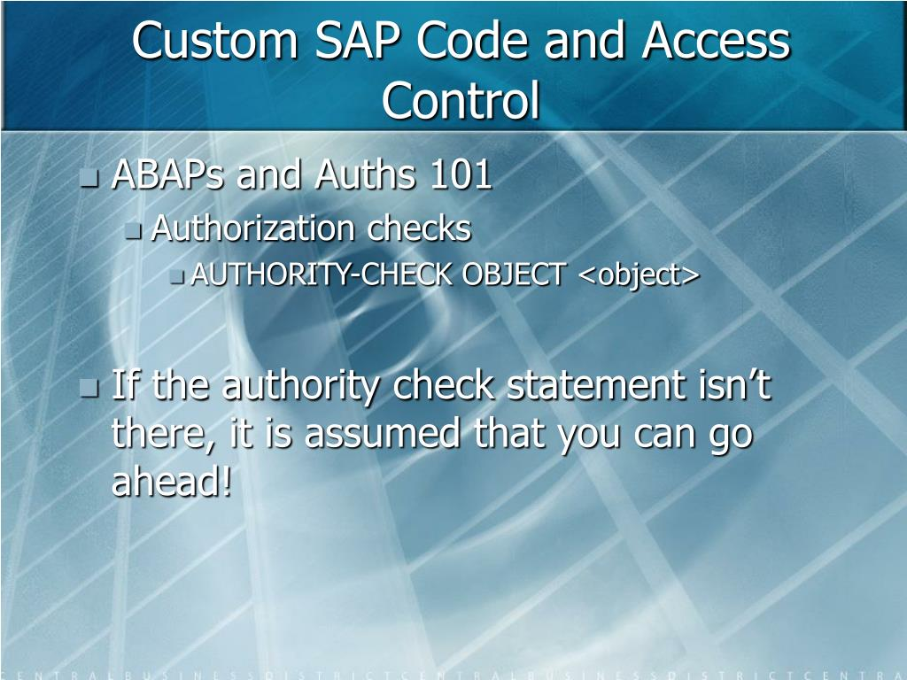 Custom SAP Code and Access Control