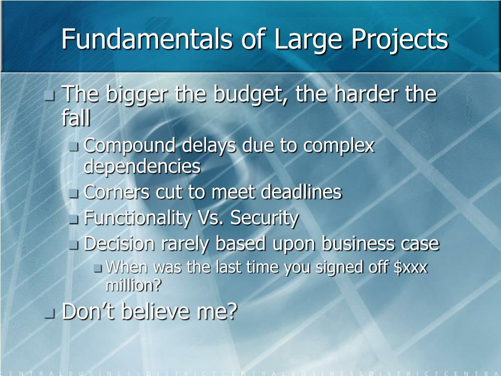 Fundamentals of Large Projects