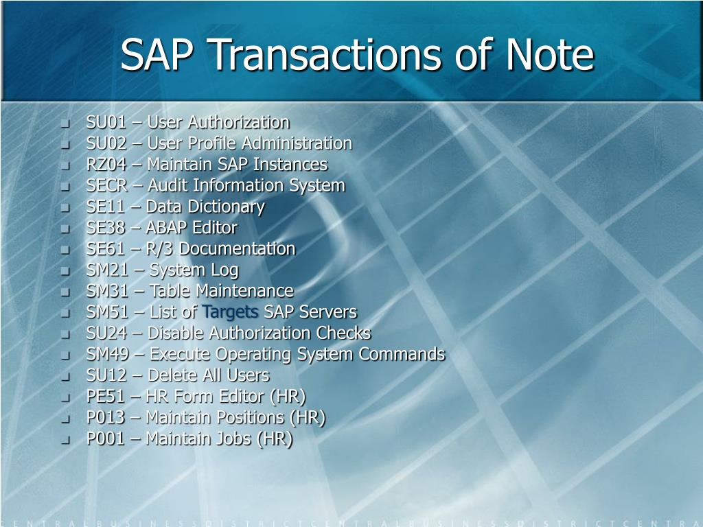 SAP Transactions of Note