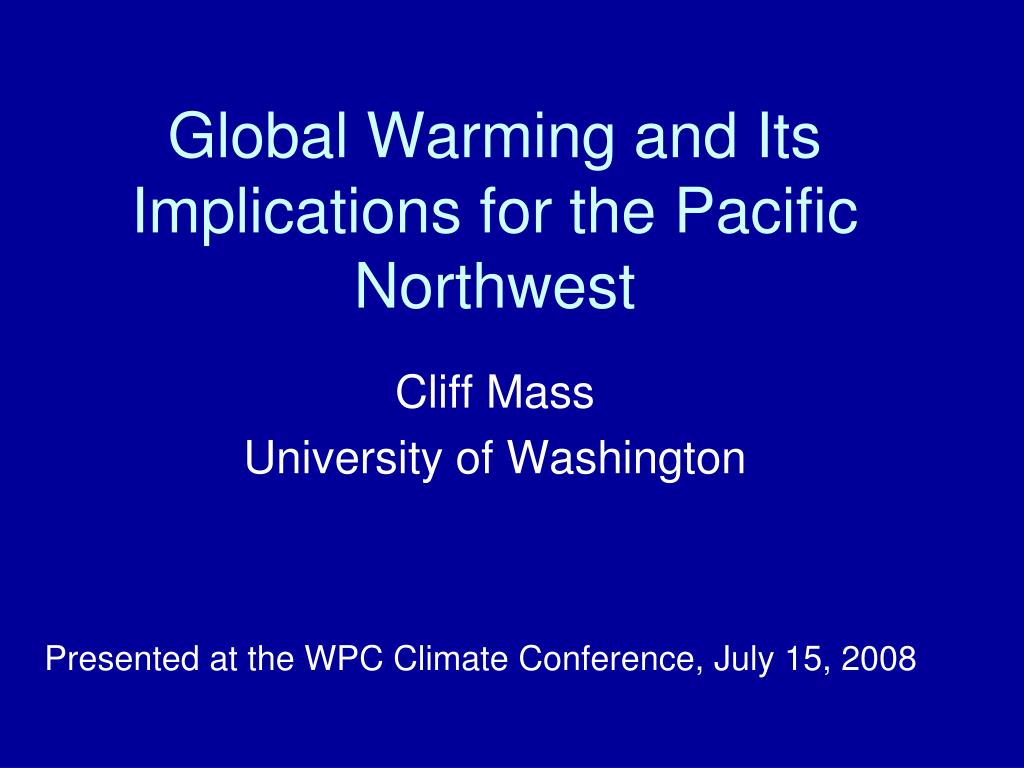 global warming and its implications for the pacific northwest l.