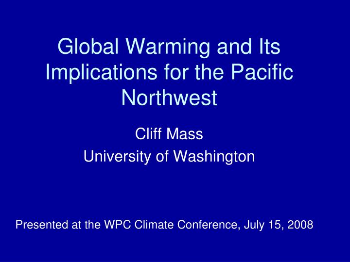 Global warming and its implications for the pacific northwest