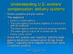 understanding u s workers compensation delivery systems