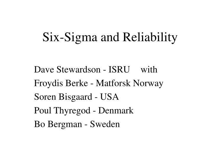 six sigma and reliability n.