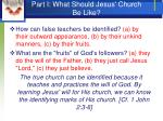 part i what should jesus church be like