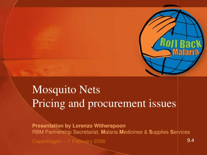 mosquito nets pricing and procurement issues n.