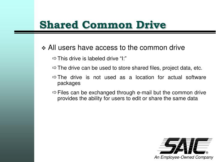 Shared Common Drive