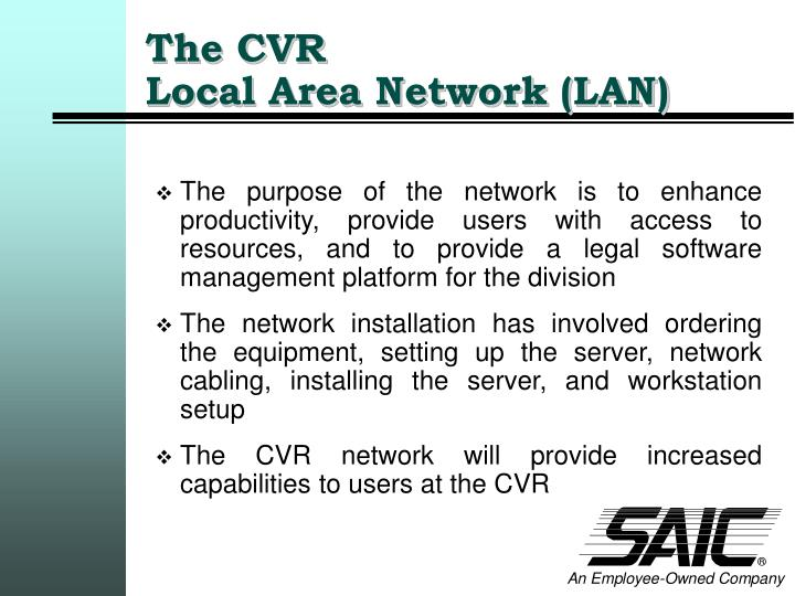 The cvr local area network lan