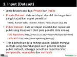 1 input dataset