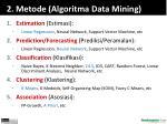 2 metode algoritma data mining
