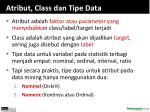 atribut class dan tipe data