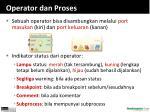 operator dan proses1