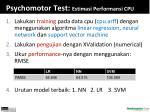 psychomotor test estimasi performansi cpu