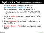 psychomotor test prediksi kelulusan mahasiswa