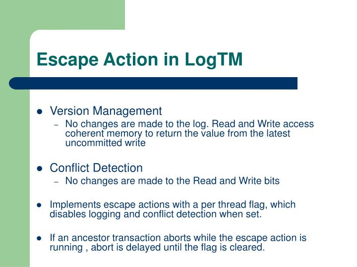 Escape Action in LogTM