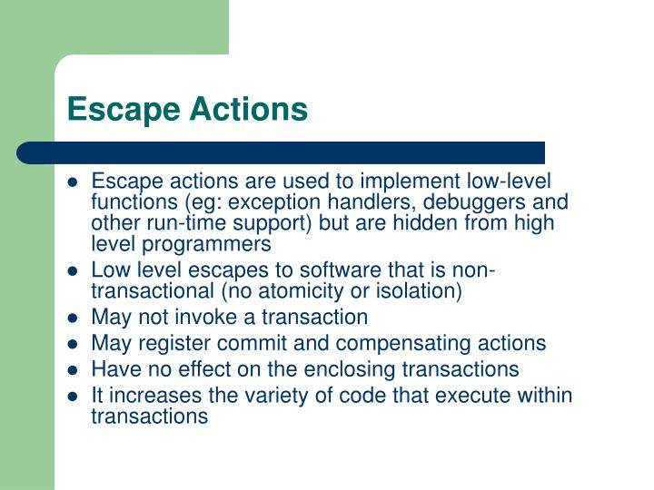 Escape Actions