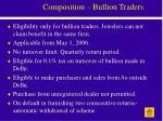 composition bullion traders