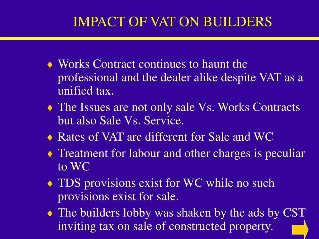 IMPACT OF VAT ON BUILDERS