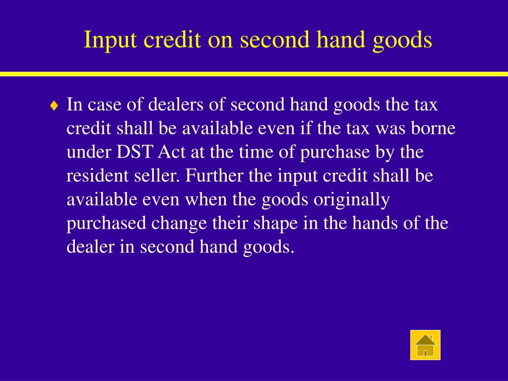 Input credit on second hand goods