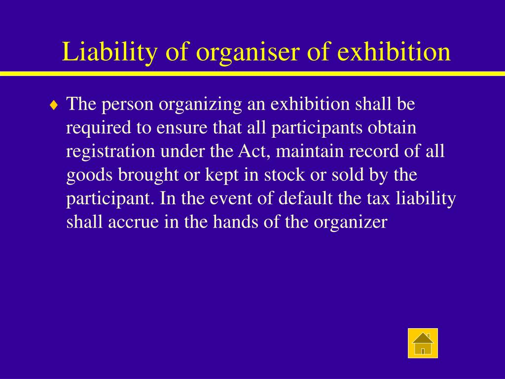 Liability of organiser of exhibition