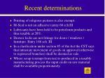 recent determinations35