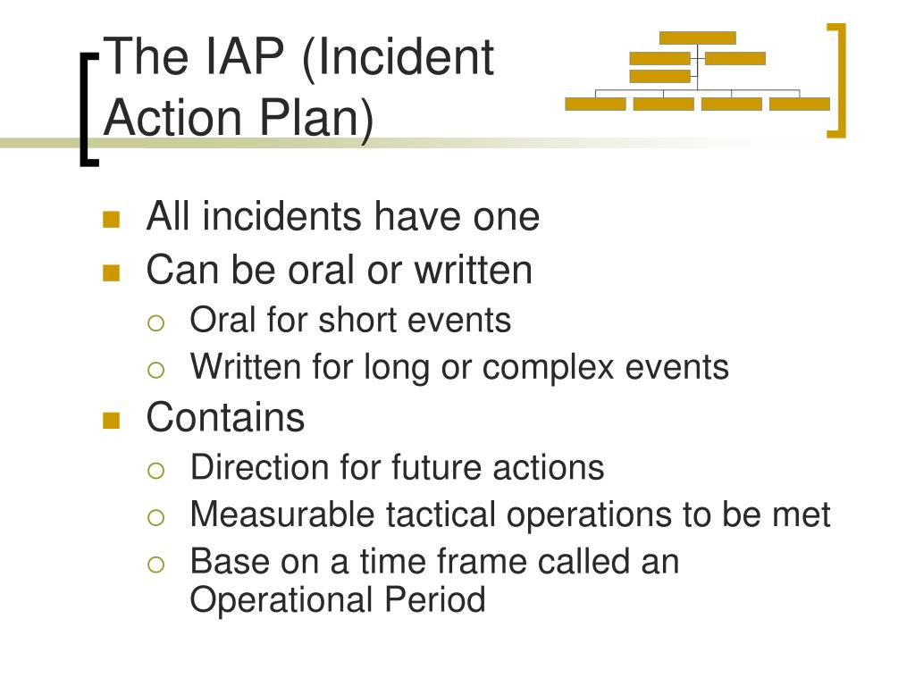 The IAP (Incident Action Plan)