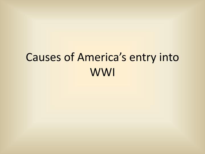 causes of america s entry into wwi n.
