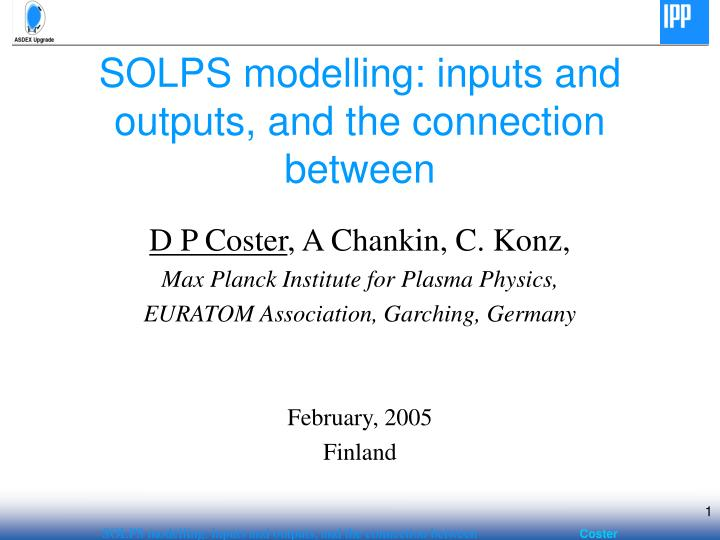 solps modelling inputs and outputs and the connection between n.