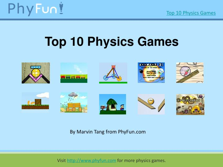 Top 10 physics games