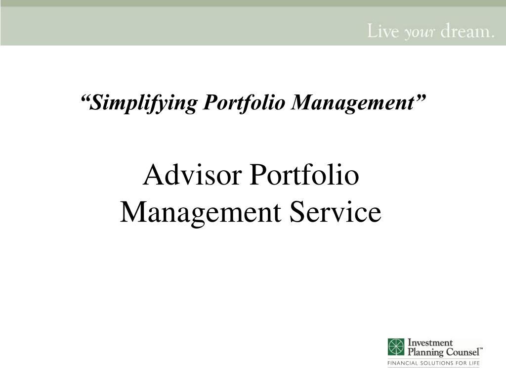 """Simplifying Portfolio Management"""